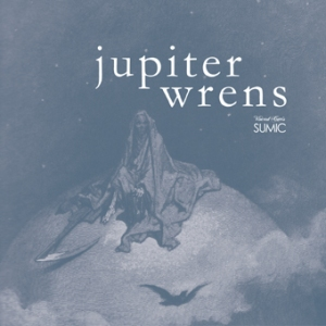 sumic_jupiter-wrens-album-cover-web-image_lo-res